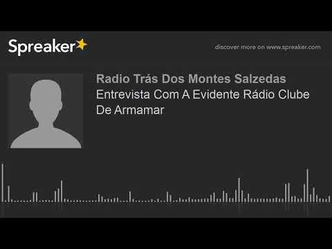 Entrevista Com A Evidente Rádio Clube De Armamar (made with Spreaker)