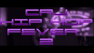 CRJ HIP HOP FEVER - 2