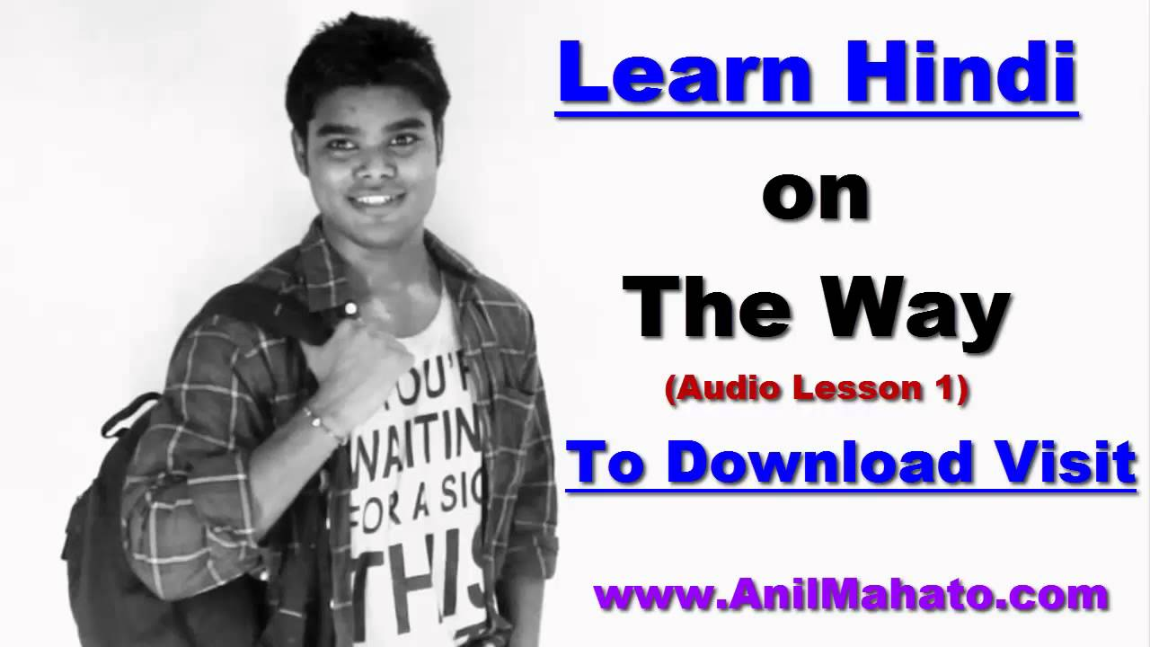 Learn Hindi On The Way (Download Hindi Audio mp3 Lesson) - 1 Video