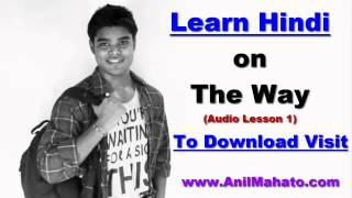 Learn Hindi On The Way (Download Hindi Audio mp3 Lesson) - 1