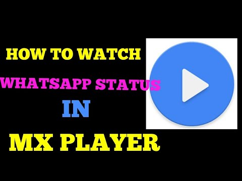 How To Watch Whatsapp Status In Mx Player Service To