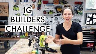 IG Builders Challenge // Woodworking