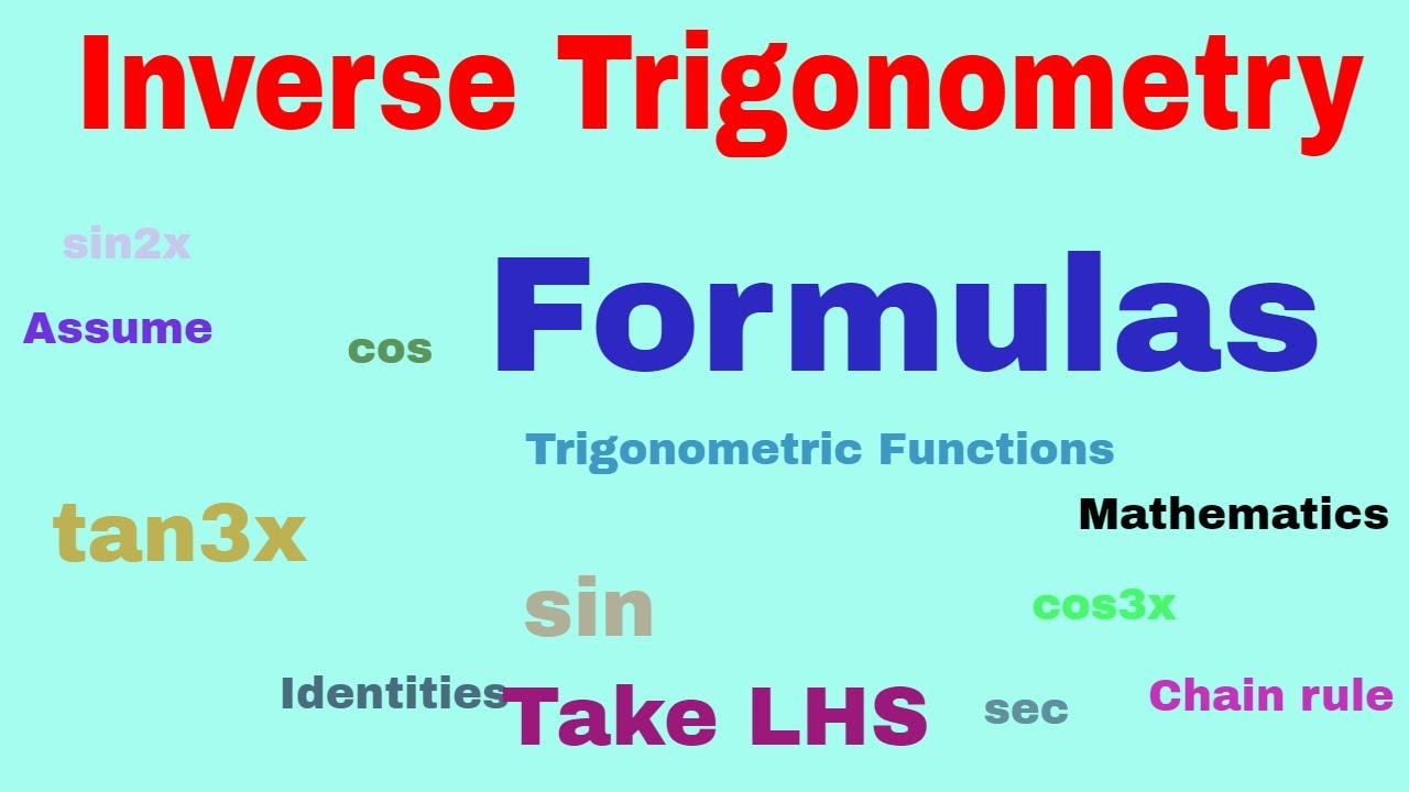 Formulas of Inverse Trigonometry | Learn Easily | Mathematics CBSE Class 12