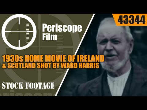 1930s HOME MOVIE OF IRELAND & SCOTLAND SHOT BY WARD HARRIS 43344