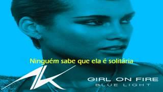 Alicia Keys - Girl On Fire (Legendado / Tradução) Portugues BR (Audio)