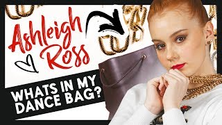 ASHLEIGH ROSS | What's In My Dance Bag