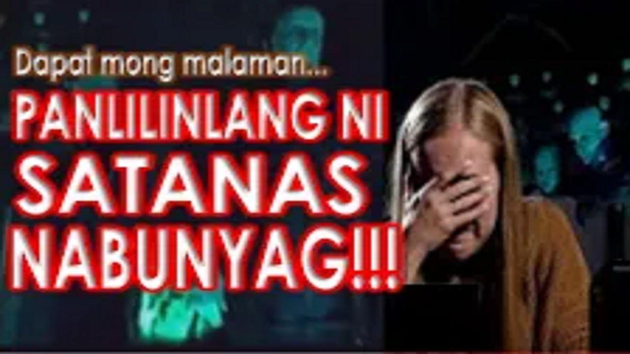 Download (HD) Nabunyag: Panlilinlang Ni Satanas Sa Mundo / Espiritwal Na Pakikipagbaka