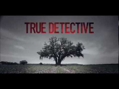 True Detective  Opening Song   Theme The Handsome Family   + LYRICS