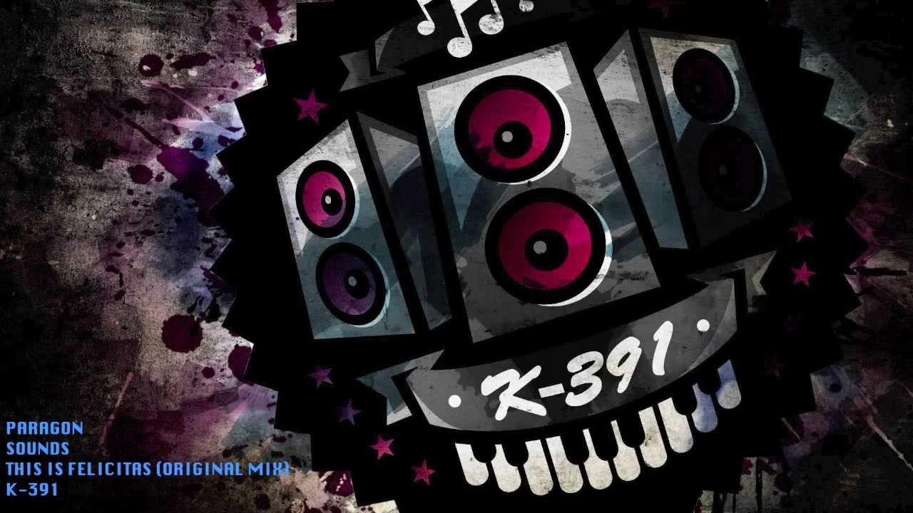 k-391-this-is-felicitas-original-mix-paragonsounds