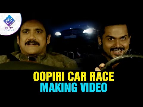 Oopiri Car Race Making VIDEO || Nagarjuna || Karthi || Vamsi Paidipally