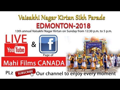 EDMONTON SIKH PARADE-2018||Mahi Films Live Stream