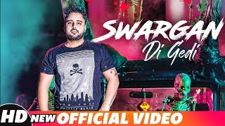 Swargan Di Gedi (Full Video) | Deep Sandhu | Latest Punjabi Song 2018 | Speed Records