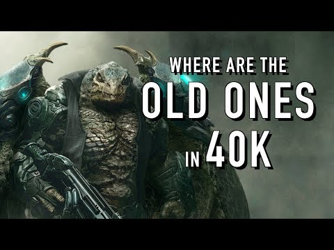Where are the Old Ones Now in Warhammer 40K