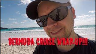 Bermuda/Anthem of the Seas Wrap-up! Sunday Sofatime ep. 67