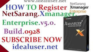 How To Register NetSarang Xmanager Enterprise V5.0.Build 0928 New Latest 2016
