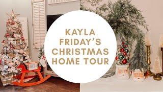 Kayla Friday's Christmas Home Tour 2019