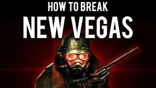 How to be OP and break Fallout New Vegas
