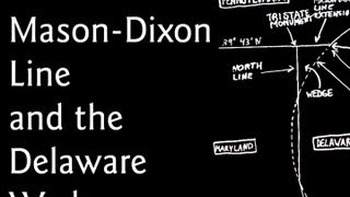 The Mason-Dixon Line and the Delaware Wedge
