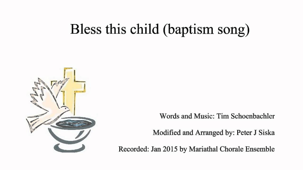 bless this child baptism song youtube