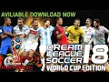 How To Download Dream League Soccer 2018 Russia World Cup Edition || HD Best Mod Ever