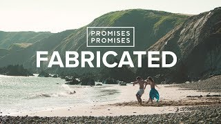 Promises Promises - Fabricated