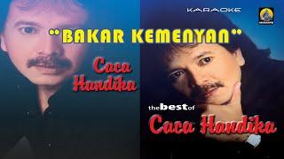 Caca Handika - Bakar Kemenyan (Karaoke)