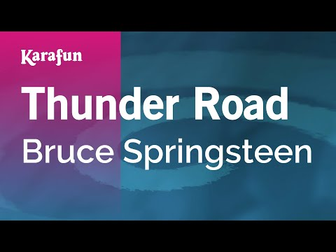 Karaoke Thunder Road - Bruce Springsteen *