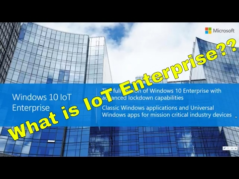 What is Windows 10 IoT Enterprise 2016 LTSB?