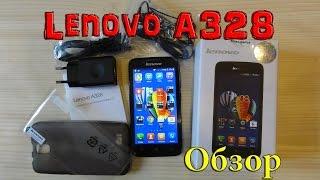 Lenovo A328 Обзор смартфона с хорошей комплектацией