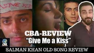 Give Me A Kiss | Salman Khan  | CBA Review
