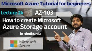 كيفية إنشاء Microsoft azure حساب التخزين-الهندية/الأوردية | AZ-103 हिंदी में | أزور التعليمي