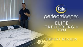 Serta Perfect Sleeper Elite Trelleburg II Firm Mattress Expert Review