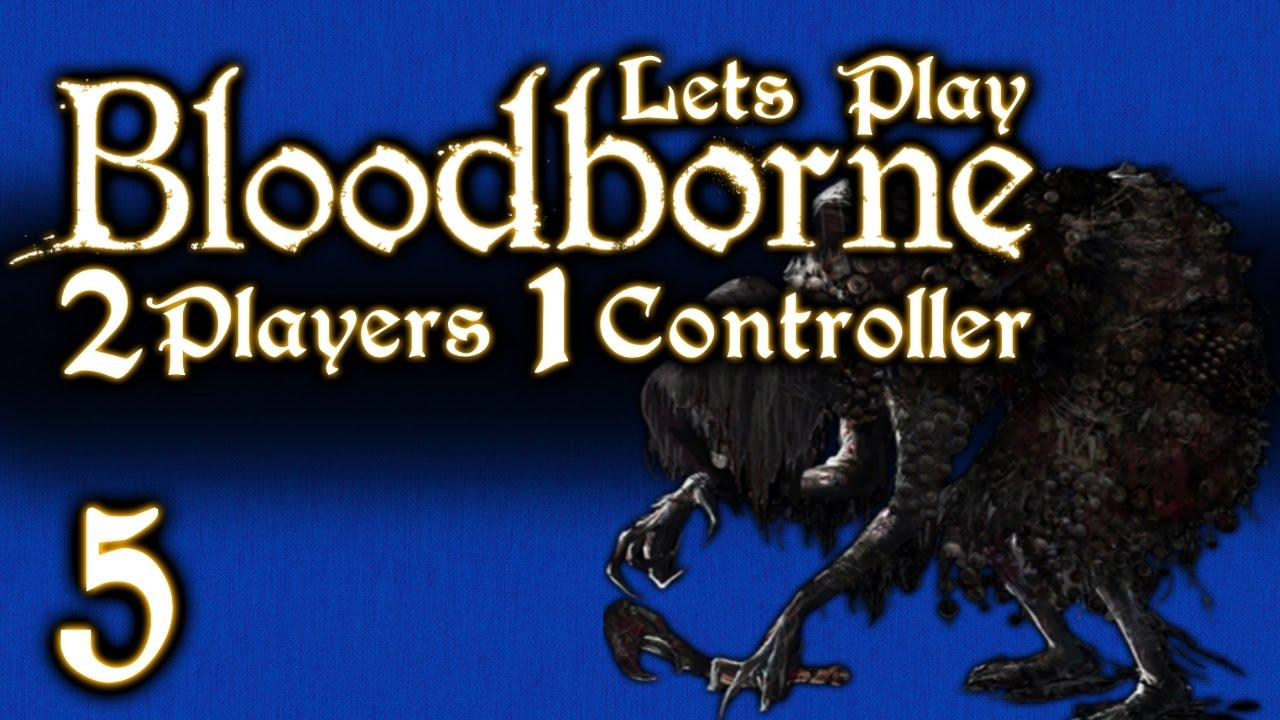 lets play bloodborne