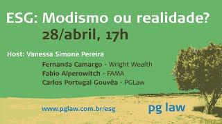 PGLaw   ESG: Modismo ou Realidade?