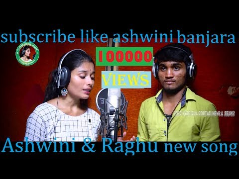 HEART TOUCHING LOVE SONG  ASHWINI RATHOD  RAGHU NAIK  ASHWINI AUDIOS & VIDEOS