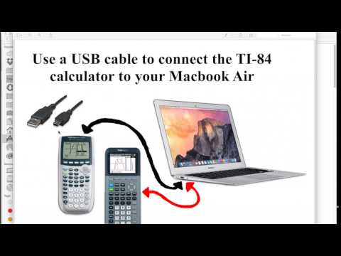 How To Connect The TI-84 To A Macbook Air & Use The TI Connect CE Software