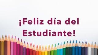 Dedicatoria Para El Día Del Estudiante 23 De Mayo Día Del Estudiante