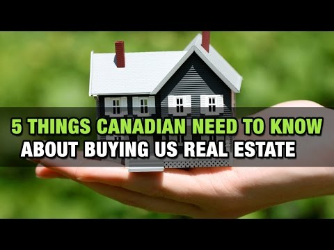5 Things Canadian Need To Know About Buying US Real Estate