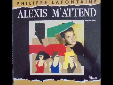 "PHILIPPE LAFONTAINE ""Alexis m'attends"" (Version longue)"