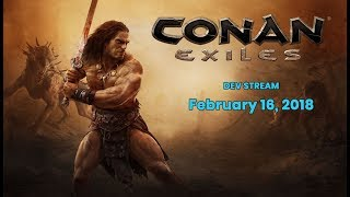 Conan Exiles Dev Stream - Pippi Mod Showcase and Launch Features