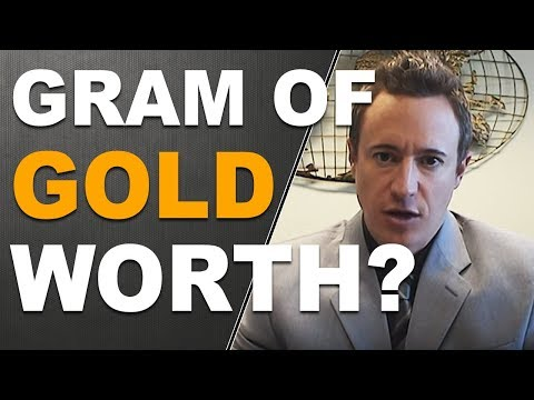 How Much Is A Gram Of Gold Worth?