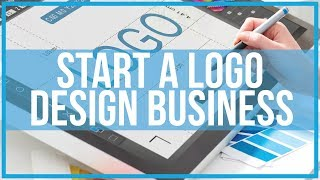 How To Start A Logo Design Business - NO Experience Required
