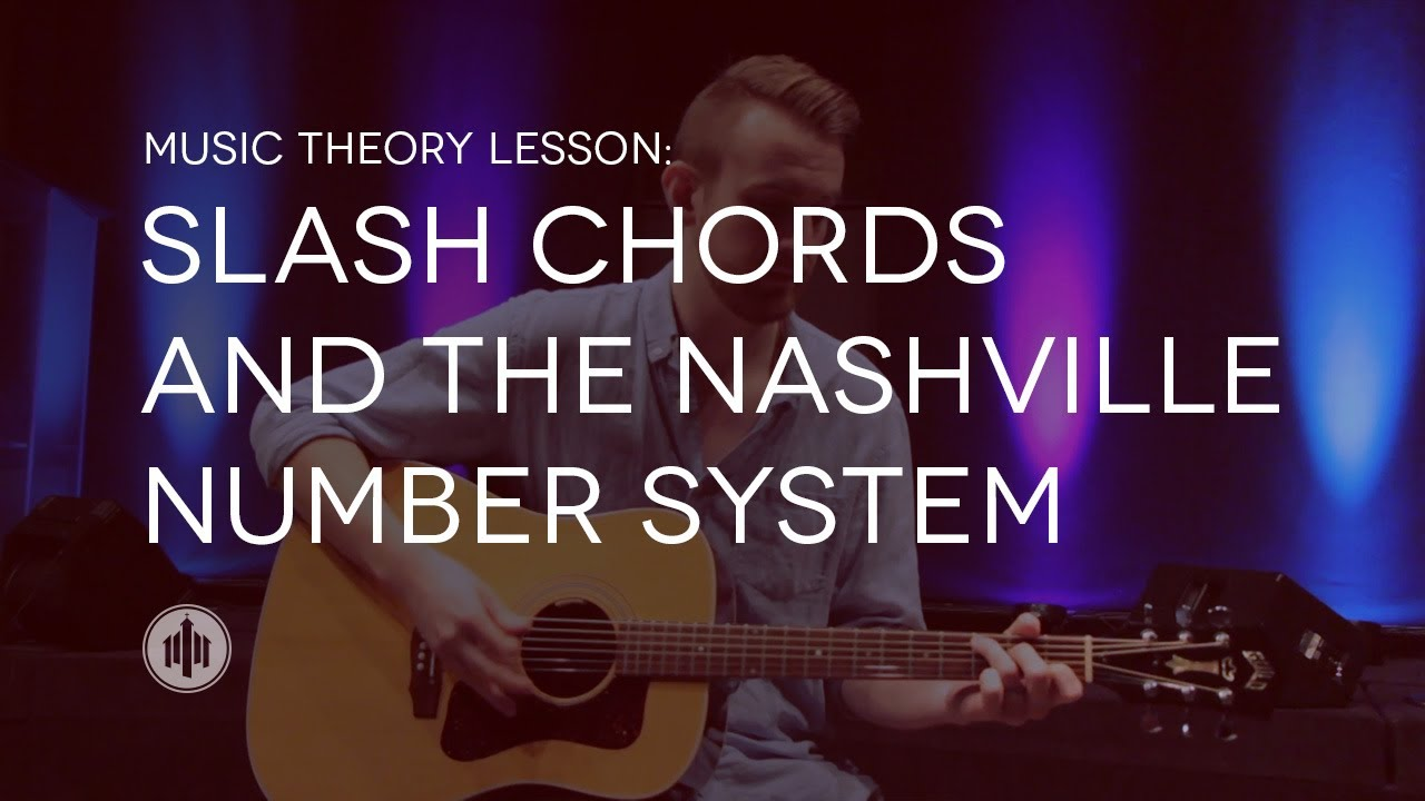 Music Theory Lesson Slash Chords And The Nashville Number System
