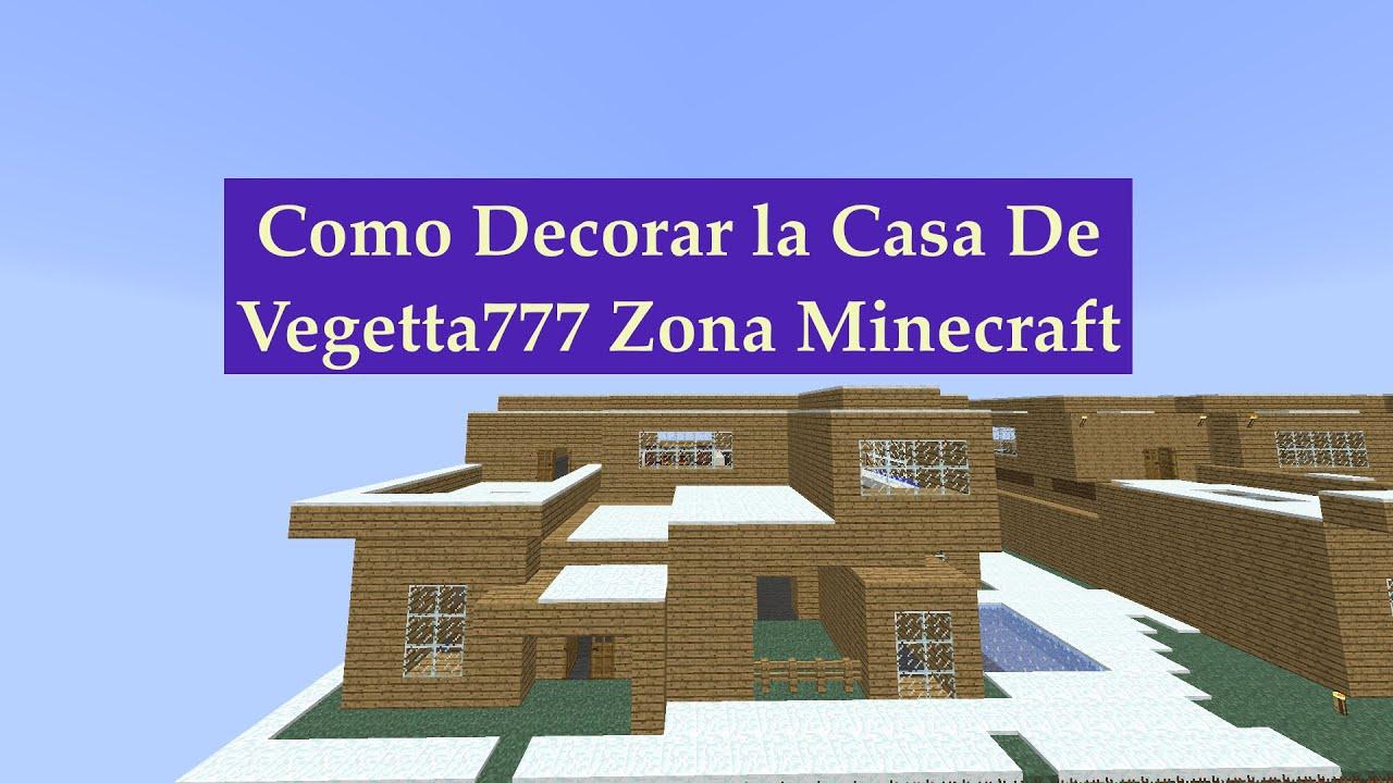 Como decorar la casa de vegetta777 zona minecraft youtube - La casa de la mampara ...