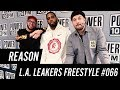 REASON Freestyle w/ The L.A. Leakers - Freestyle #066