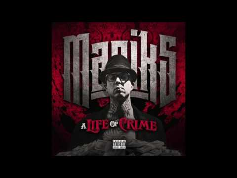 Maniks - A Life Of Crime