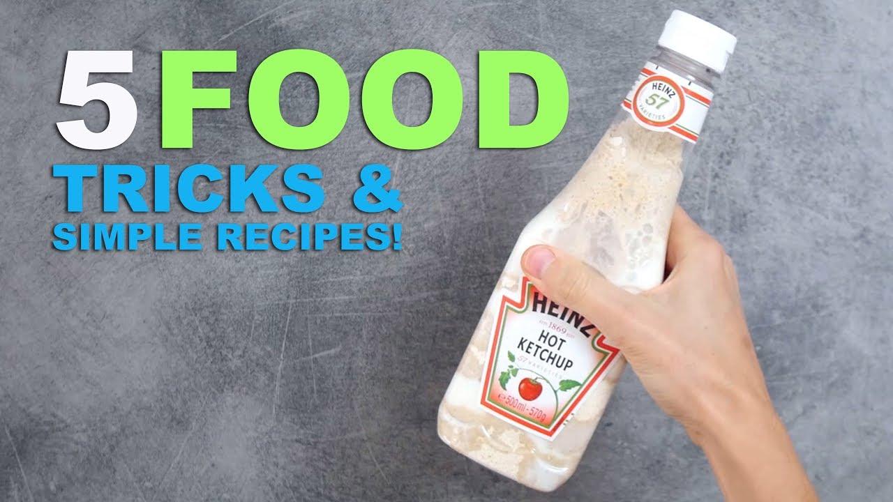 5 FOOD TRICKS & SIMPLE RECIPES