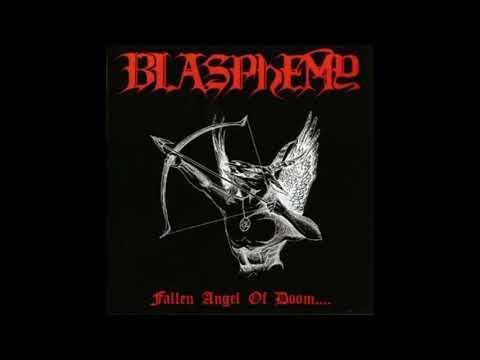 Blasphemy - Fallen Angel of Doom....  (Full Album)