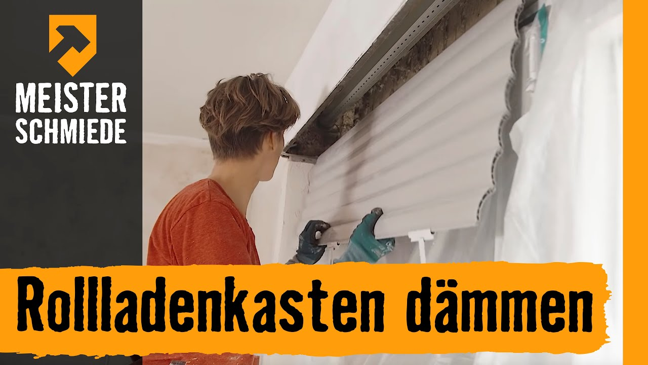 Rollladenkasten Dammen Und Sanieren Hornbach Meisterschmiede Youtube
