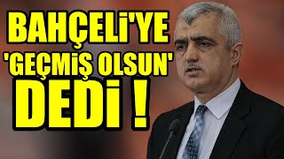 HDP'Lİ GERGERLİOĞLU'NDAN BAHÇELİ'YE BOMBA YANIT!